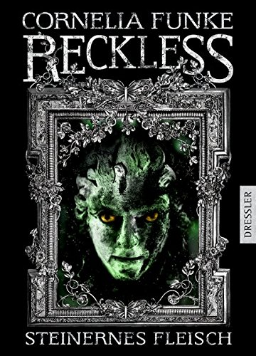 Buchcover Reckless: Steinernes Fleisch