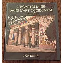 L'égyptomanie dans l'art occidental