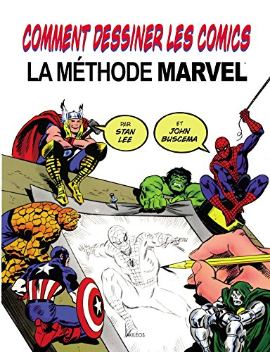 Comment dessiner des comics par Stan Lee