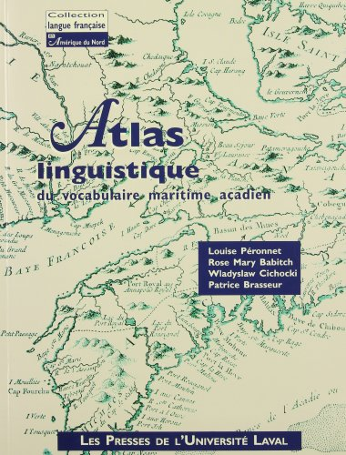 Atlas linguistique du vocabulaire maritime acadien