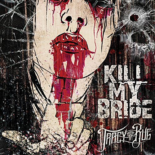 Kill My Bride [Explicit]