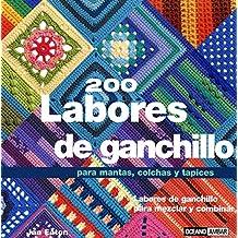 200 labores de ganchillo : para mantas, colchas y tapices (Ilustrados / Labores)