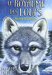 1. Le Royaume des loups