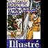 Blanche-neige, le Prince Grenouille & Raiponce illustrés [version illustrée]
