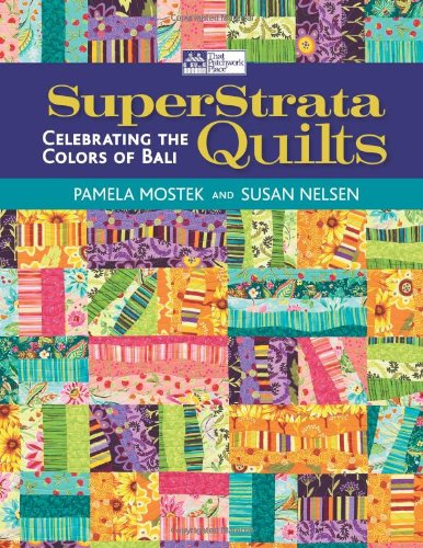 Superstrata Quilts Celebrating The Colors Of Bali