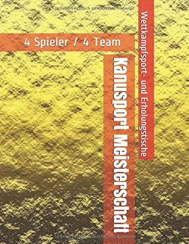 Kanusport Meisterschaft - 4 Spieler / 4 Team - Wettkampfsport- und Erholungstische