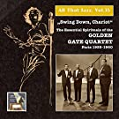 All That Jazz, Vol. 35: Swing Down Chariot! - The Essential Gospels of the Golden Gate Quartet (Recorded 1955-1960) [Remastered 2015]