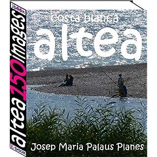 Costa Blanca: Altea (150 images)
