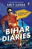 #10: Bihar Diaries: The True Story of How Bihar's Most Dangerous Criminal Was Caught