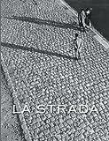La Strada - Italian Street Photography
