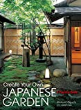 Picture Of Create Your Own Japanese Garden: A Practical Guide