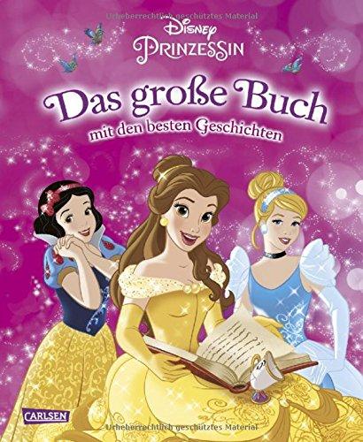 Disney Prinzessin - Das große Buch - mit den besten ()