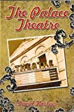 The Palace Theatre (Adventures of the Amulet(Part 1)) (English Edition)