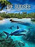Die Südsee - Bikini Atoll & Marshall Inseln