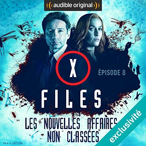 Monica et John: X-Files : Les nouvelles affaires non classées 2.3
