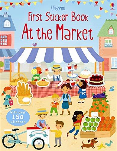 First Sticker Book Market (First Sticker Books) por Lucy Bowman