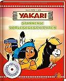 Yakari. Spannende Vorlesegeschichten: Mit CD