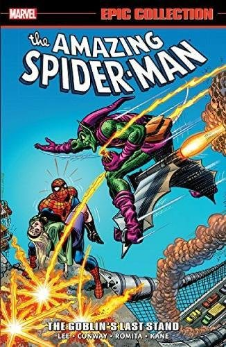 Amazing Spider-man Epic Collection: The Goblin's Last Stand (Epic Collection: The Amazing Spider-Man) por Stan Lee