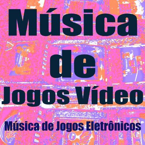 Música de Jogos Vídeo (Música de Jogos Eletrônicos) (Musica Y Video)