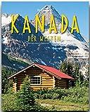 Reise durch KANADA der WESTEN - Ein Bildband mit über 190 Bildern - STÜRTZ Verlag
