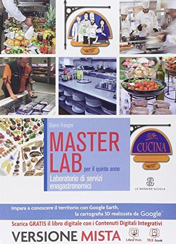 Masterlab. Settore cucina. Per la 5 classe degli Ist. professionali alberghieri. Con e-book. Con espansione online