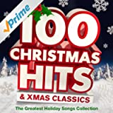 100 Christmas Hits & Xmas Classics - The Greatest Holiday Songs Collection