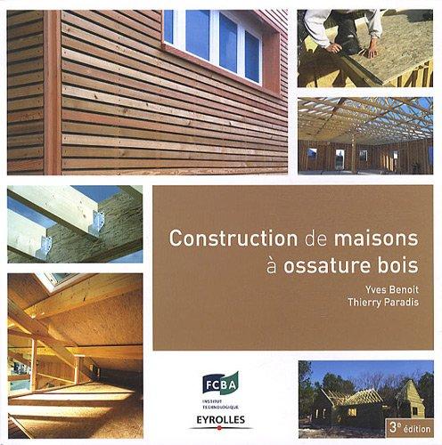 Descargar Libro Construction de maisons à ossature bois de Yves Benoit