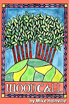 Woodcall (English Edition) par [Hoinville, Mike]