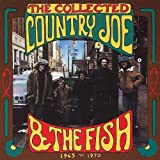 The Collected Country Joe & the Fish 1965-1970