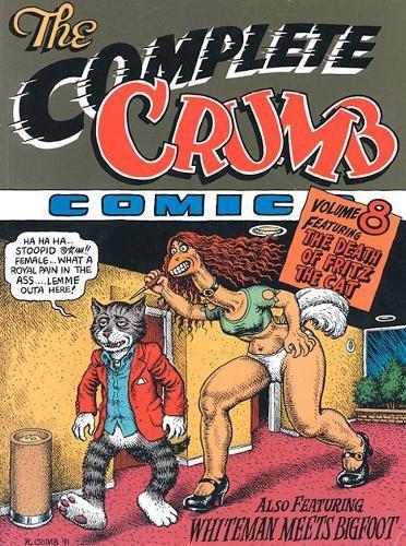The Complete Crumb Comics Vol. 8 The Death of Fritz the Cat por Robert Crumb
