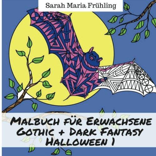 Malbuch für Erwachsene - Gothic - Dark Fantasy - Halloween 1 -