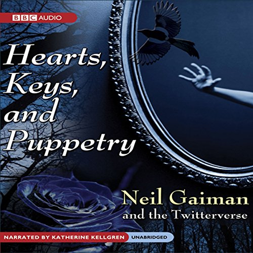 Hearts, Keys, and Puppetry  Audiolibri