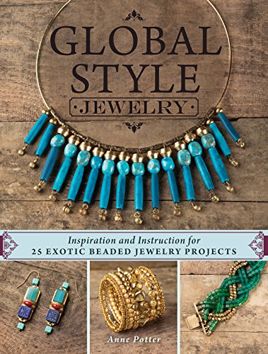 global-style-jewelry-inspiration-and-instruction-for-25-exotic-beaded-jewelry-projects