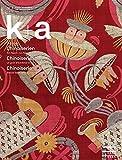 k+a 2018.1 : Chinoiserien | Chinoiseries | Chinoiserie: Ein Hauch von Fernost | Un goût d'Extrême-Orient | Brezze dall'Estremo Oriente (Kunst + ... en Suisse | Arte + Architettura in Svizzera)