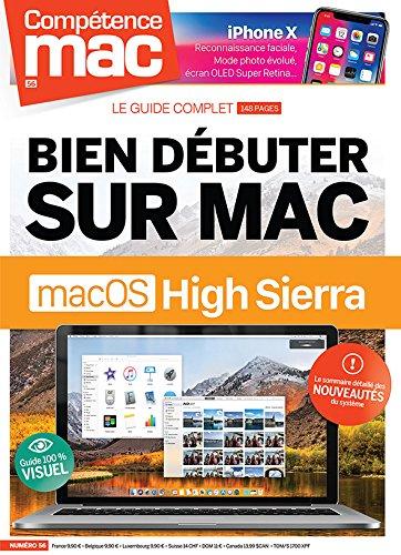 Competence Mac N  56 - Bien Debuter Sur Mac avec Macos High Sierra par Ch Gerald Vidamment