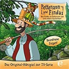 Wie Findus zu Pettersson kam und andere Geschichten (Pettersson und Findus) Hörbuch