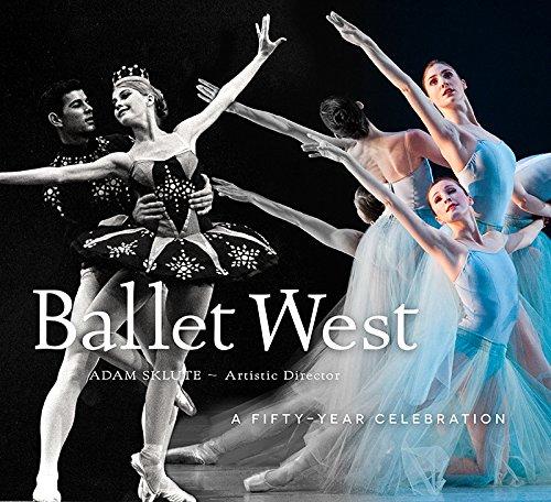 Ballet West: A Fifty-Year Celebration por Ballet West