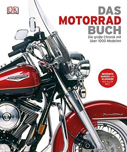 Das Motorrad-Buch: Die große Chronik mit über 1000 Modellen thumbnail