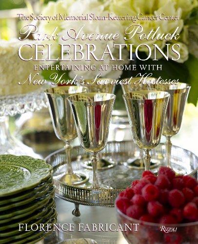 -park-avenue-potluck-celebrations-entertaining-at-home-with-new-yorks-savviest-hostesses-park-avenue
