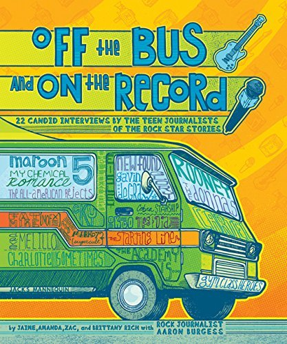 Off the Bus and On the Record: 22 Candid Rock Interviews by the Teen Journalists of the Rock Star by Amanda Rich (2009-06-01)