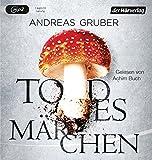 Todesmärchen von Andreas Gruber