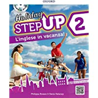 Step up on holiday. Student book. Per la Scuola media. Con espansione online. : Step up on holiday. Student book. Per la Scuola media. Con espansione online. - [Lingua inglese]: 2
