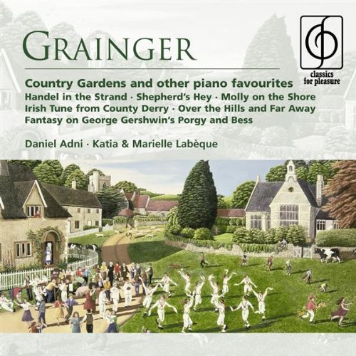 Country Gardens And Other Piano Favourites by Katia Labeque & Marielle