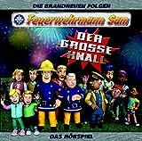 Feuerwehrmann Sam - Der große Knall - Das Hörspiel