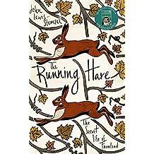 The Running Hare: The Secret Life of Farmland