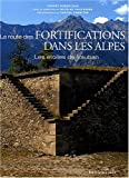 La route des fortifications dans les Alpes - Les étoiles de Vauban