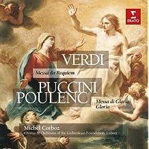 Verdi : Missa da Requiem - Puccini : Missa di Gloria - Poulenc : Gloria