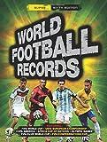 World Football Records 2015 (World Records)