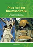 Pilze bei der Baumkontrolle: Erkennen...