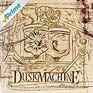DuskMachine